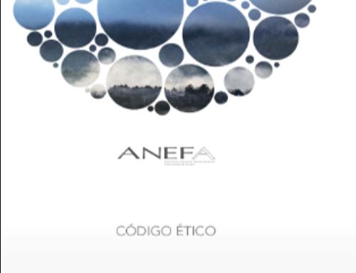 Código Ético de ANEFA, actualización de contenidos y formato
